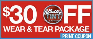 $30 off wear and tear package promotion offered by Scottsdale Window Tint Company, A Better Tint and Window Treatments